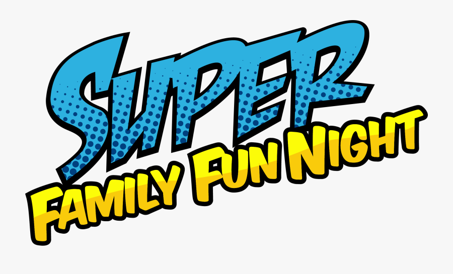 Free Family Fun Night Clipart Clipart 2017 Clipart - Super Family Fun Night, Transparent Clipart
