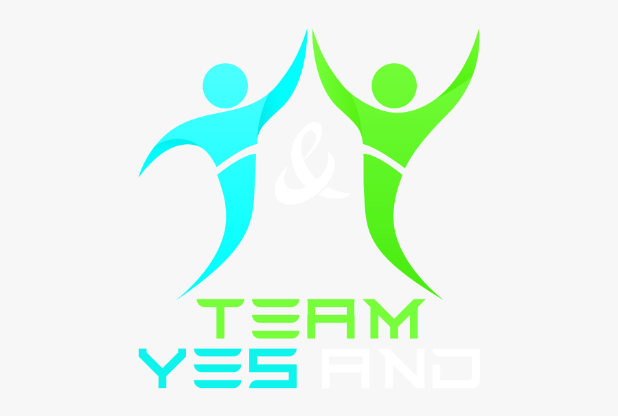Team Yes And Entertaining Corporate Training And Team - Graphic Design, Transparent Clipart