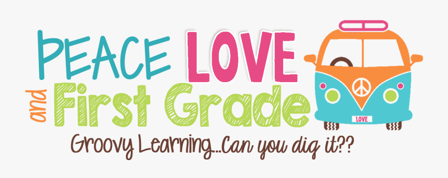 Peace, Love, And First Grade - 1st Grade Is Groovy, Transparent Clipart