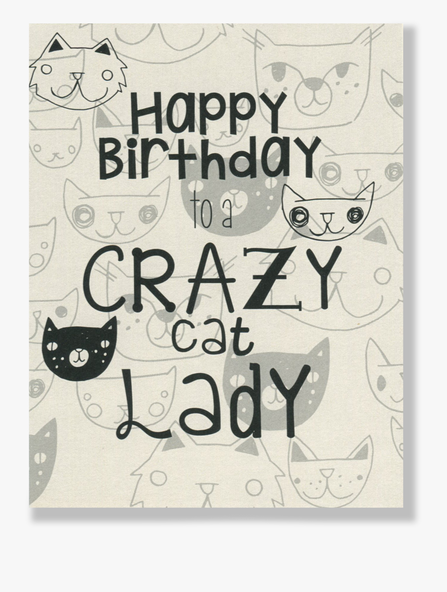 Clip Art Crazy Lady Card People - Happy Birthday Ya Old Cat Lady, Transparent Clipart