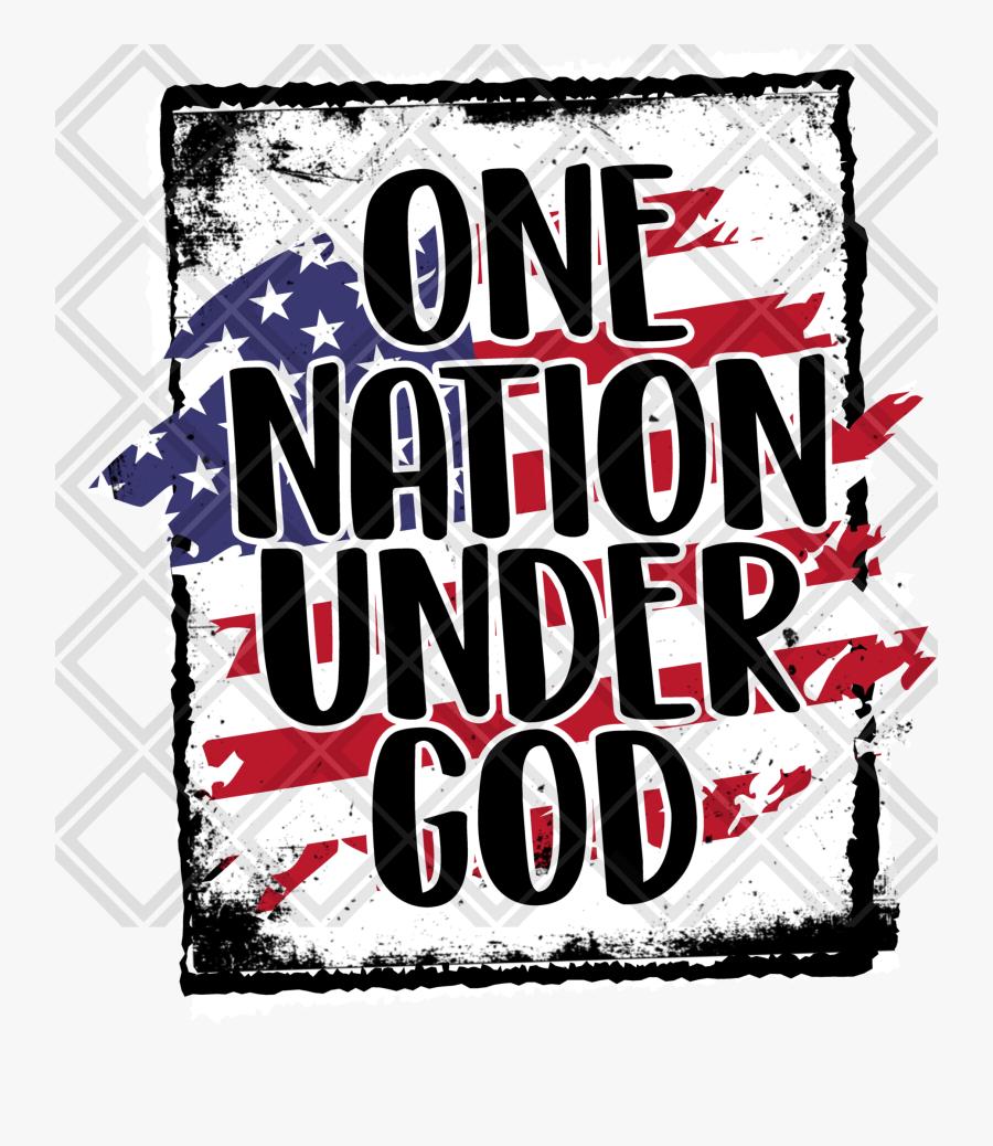 One Nation Under God Htv Transfer, Sublimation Transfer, - Poster, Transparent Clipart