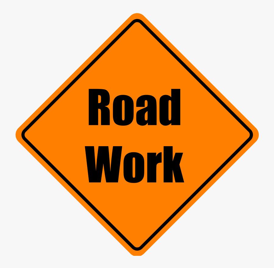 Clip Art Free - Road Work Ahead Sign Png, Transparent Clipart