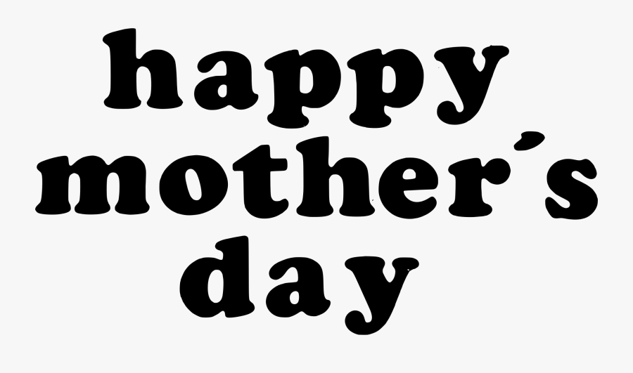 Mothers Day Clipart Tea - Happy Mothers Day Png Words, Transparent Clipart