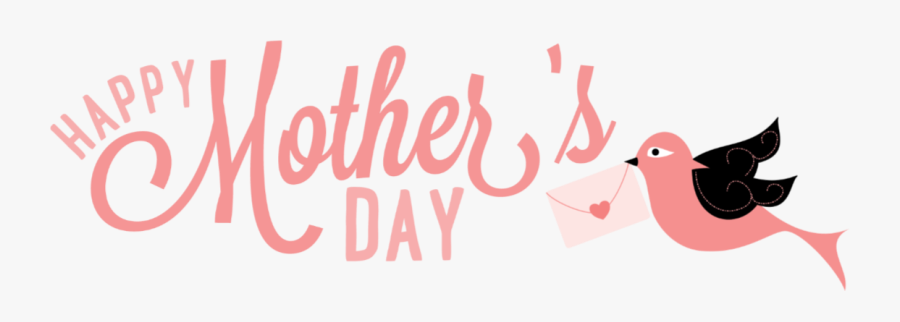 Happy Mothers Day Letter Bird Png - Mothers Day Png Transparent, Transparent Clipart