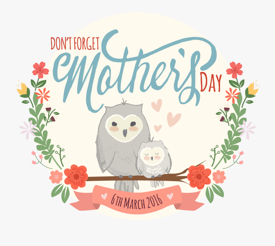 Don T Forget Mother's Day, Transparent Clipart