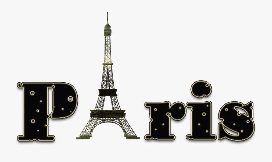 Paris Letters Eiffel Tower Free Picture - Clipart Eiffel Tower Paris, Transparent Clipart