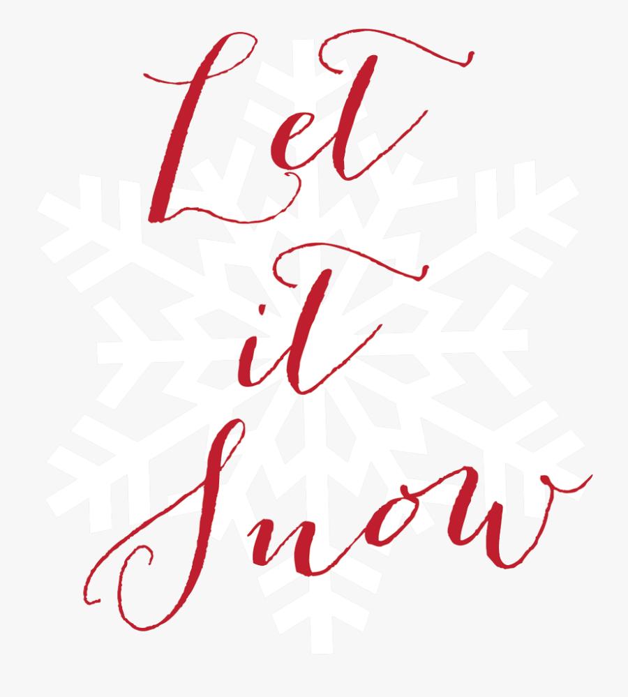 Let It Snow - Transparent Background White Snowflake, Transparent Clipart