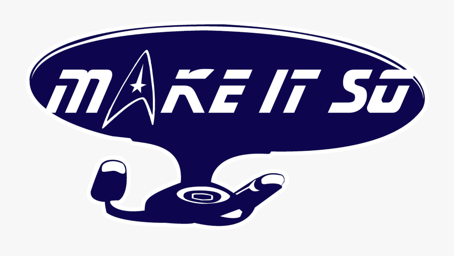 Star Trek Logo Make It So, Transparent Clipart