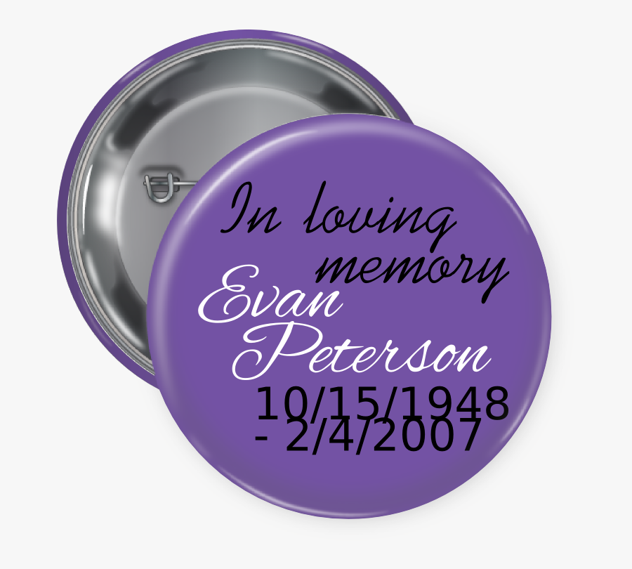 In Loving Memory Pin Backed Button - Circle, Transparent Clipart