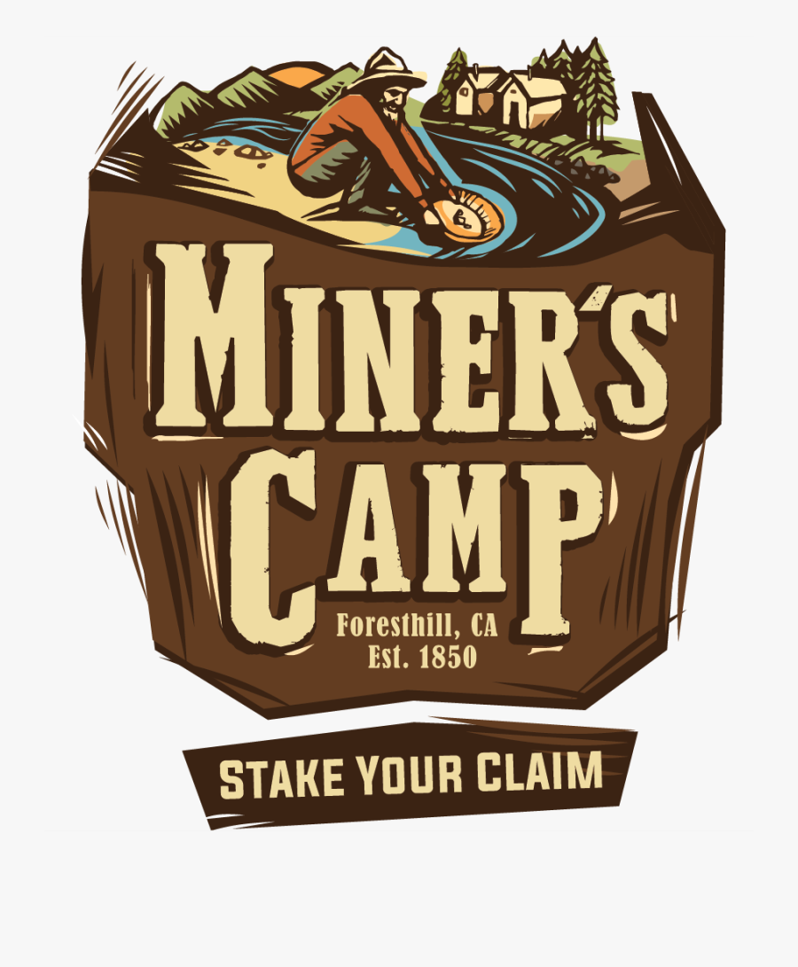 Minerscamp-logofull - Miners Camp Foresthill Ca, Transparent Clipart