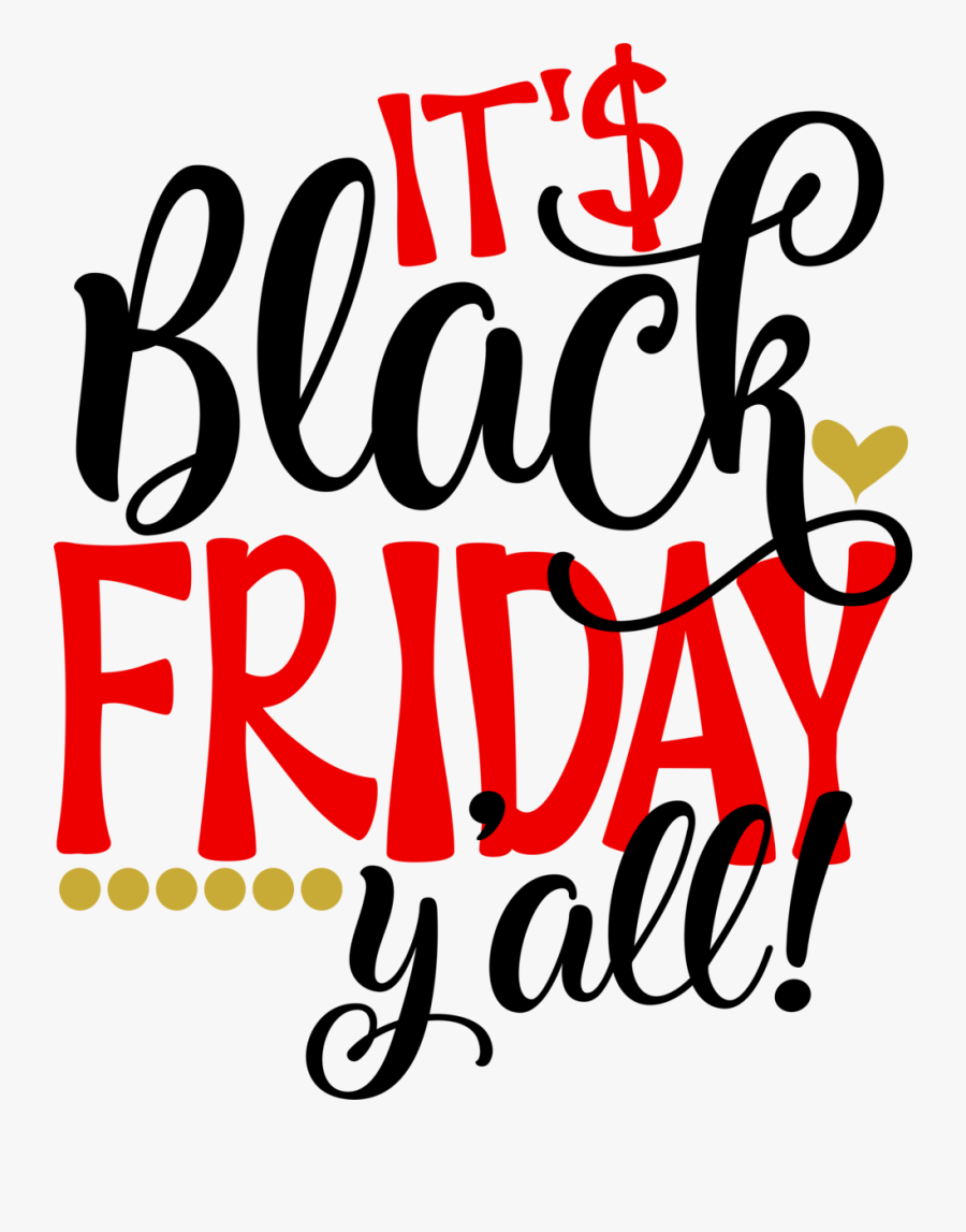 It's Black Friday Y All, Transparent Clipart