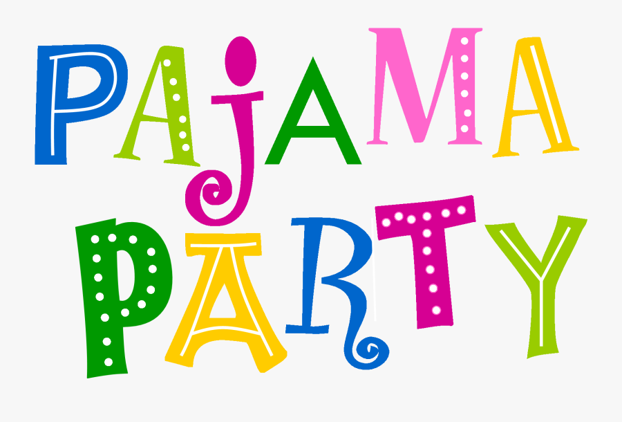 Transparent Pajama Party Clipart Png Download Pijama Party Logo Png Free Transparent Clipart Clipartkey