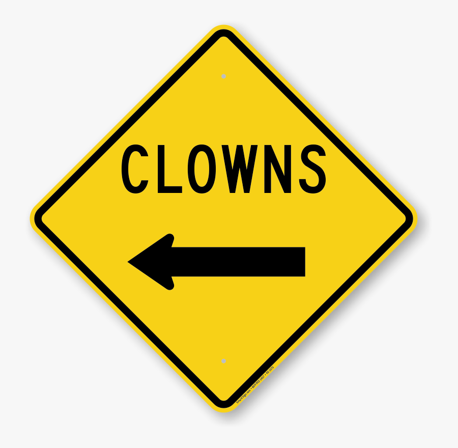 Clowns With Left Arrow Funny Crossing Sign - Funny Road Signs Png, Transparent Clipart