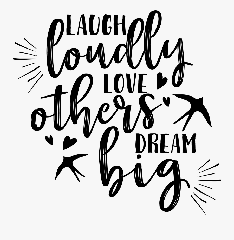 Transparent Dream Big Clipart - Inspirational Quotes Svg Free, Transparent Clipart
