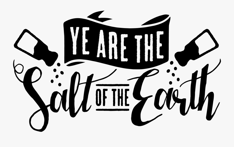 Earth Clipart Word - You Are The Salt Of The Earth Png, Transparent Clipart