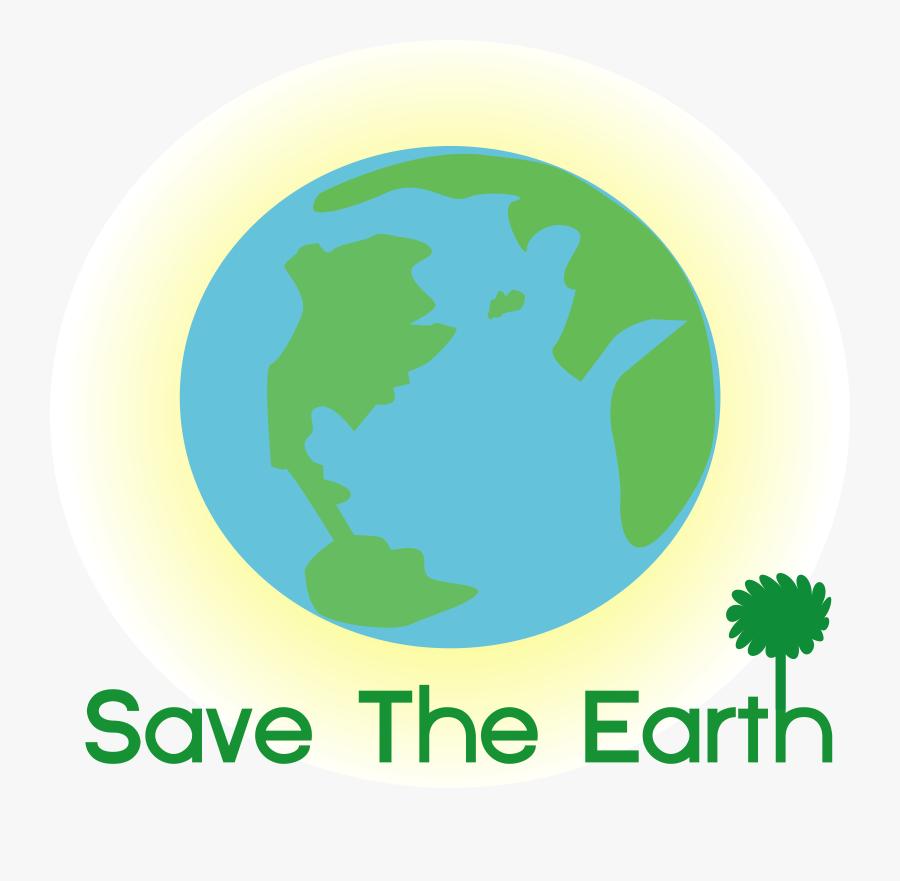 Logo Save Earth Svg Clip Arts - Slogan On Saving The Earth, Transparent Clipart
