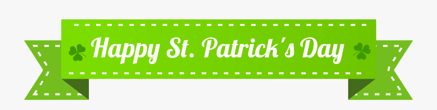 """Happy St Patrick""""s Day Banner Png Clip Art Image - St Patrick's Day Clip Art Banner, Transparent Clipart"""