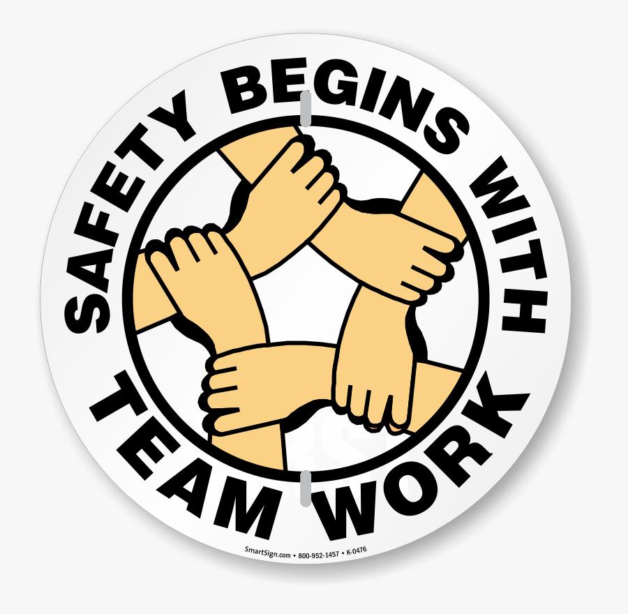 Clip Art Begins With Team Work - Safety Begins With Teamwork Logo Png, Transparent Clipart