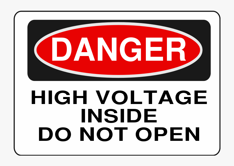 High Voltage Inside Do Not Open - Warning Do Not Open, Transparent Clipart