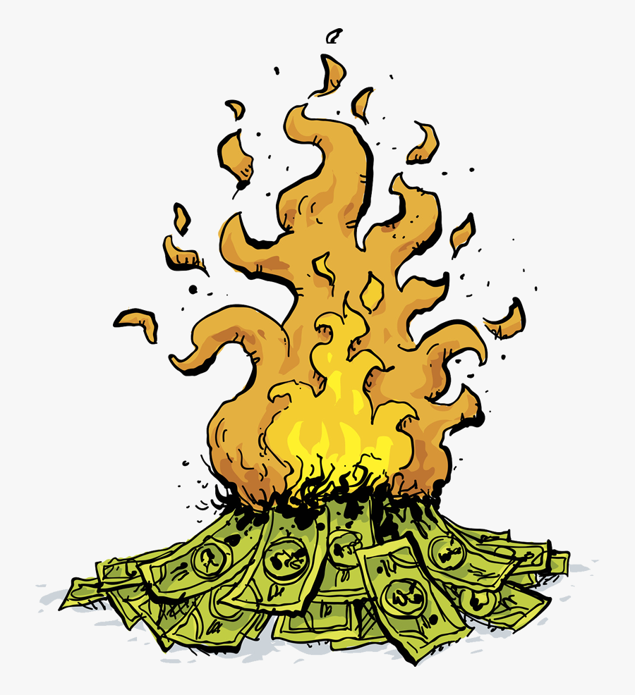Risk Capital Is Money That You Can Lose - Money On Fire Clipart, Transparent Clipart