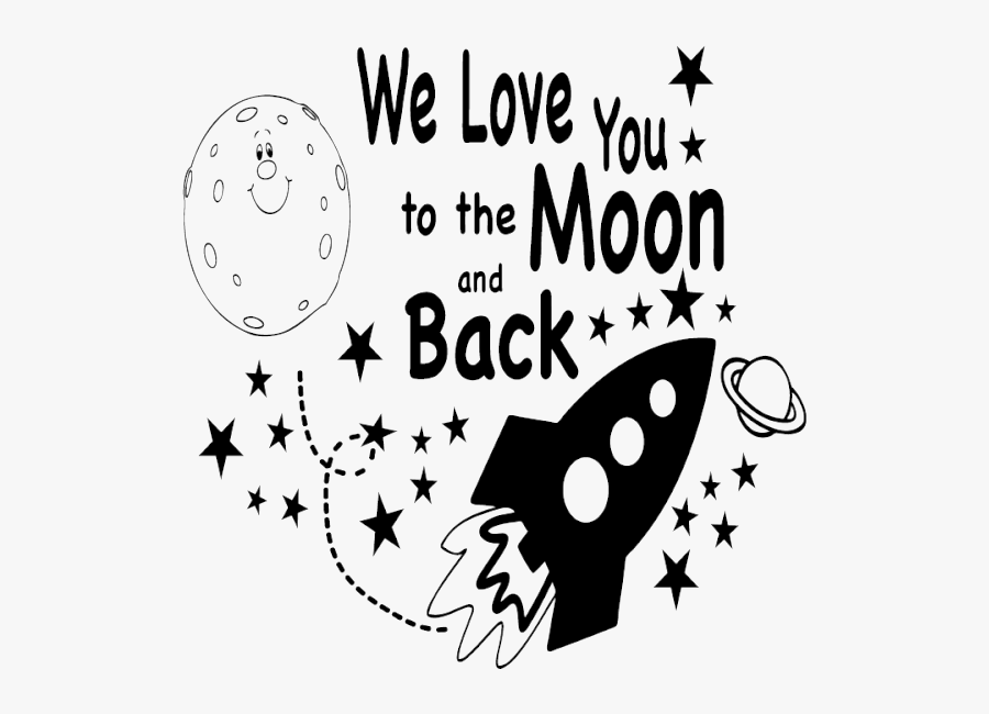 Transparent I Love You Png - We Love You To The Moon And Back Images, Transparent Clipart