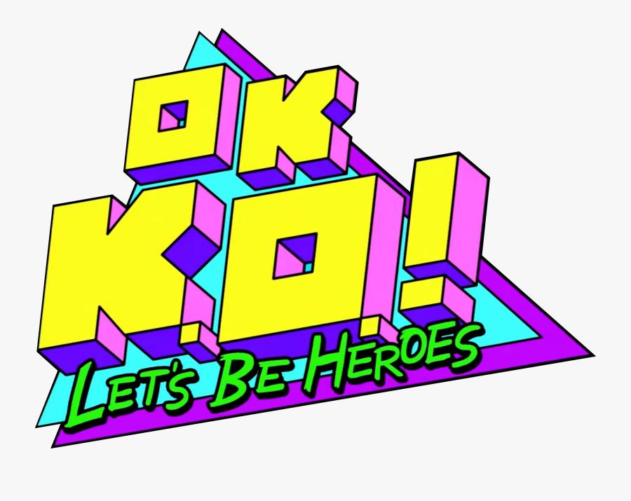 Ok Ko Logo - Ok Ko Let's Be Heroes Logo, Transparent Clipart